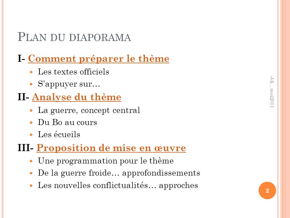 P LAN DU DIAPORAMA I- Comment préparer le thèmeComment préparer le thème Les textes officiels Sappuyer sur… II- Analyse du thèmeAnalyse du thème La gu