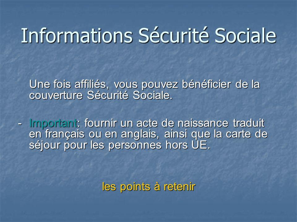 Immatriculation / Affiliation - Limmatriculation sécurité sociale est assurée par votre établissement de rattachement administratif. - Laffiliation sé