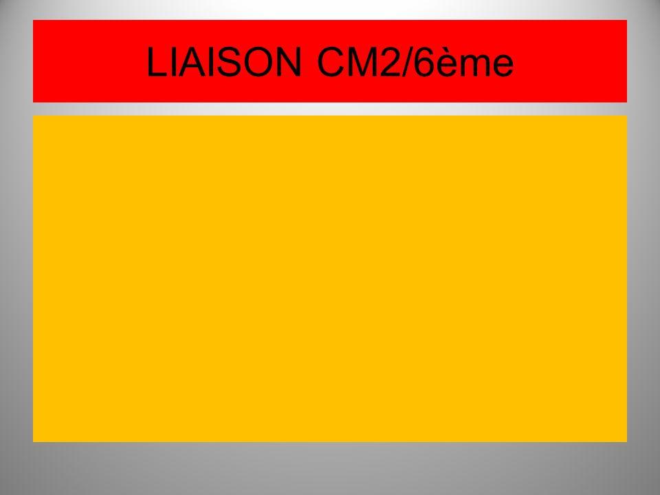LIAISON CM2/6ème
