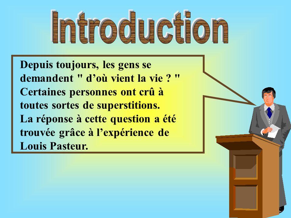 Qui est Louis Pasteur Protocole de lexpérience La génération spontanée Pasteurisation La vie provient de la vie La découverte des germes bibliographie