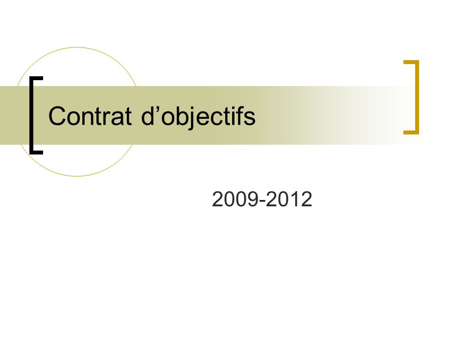 Contrat dobjectifs 2009-2012