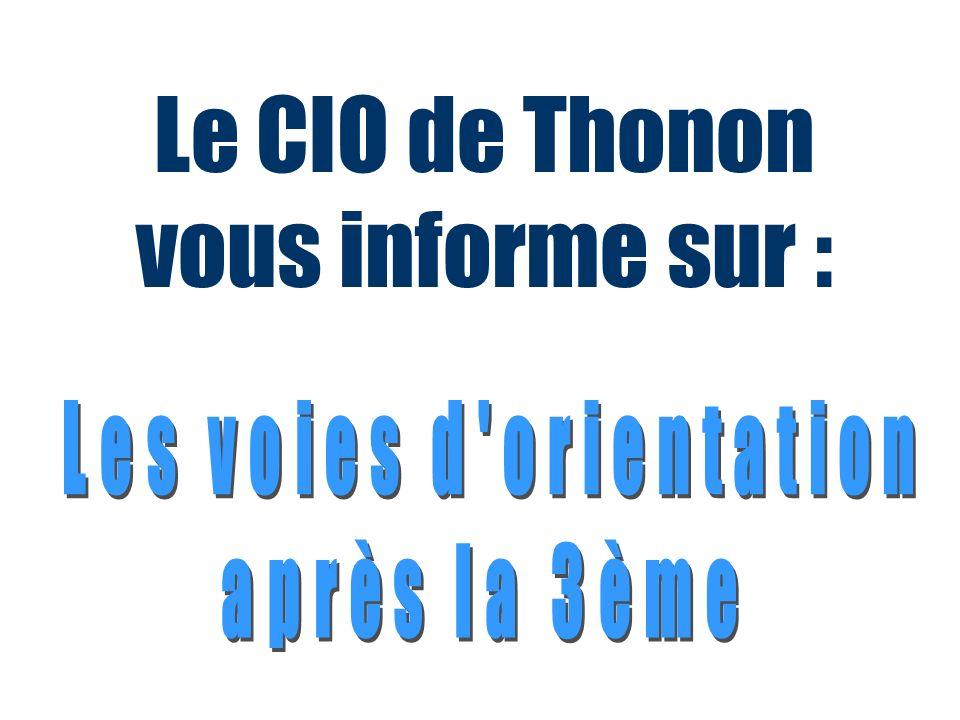 Le CIO de Thonon vous informe sur :