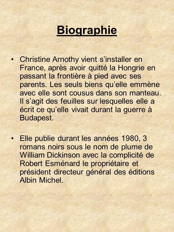 Biographie Christine Arnothy vient sinstaller en France, après avoir quitté la Hongrie en passant la frontière à pied avec ses parents. Les seuls bien
