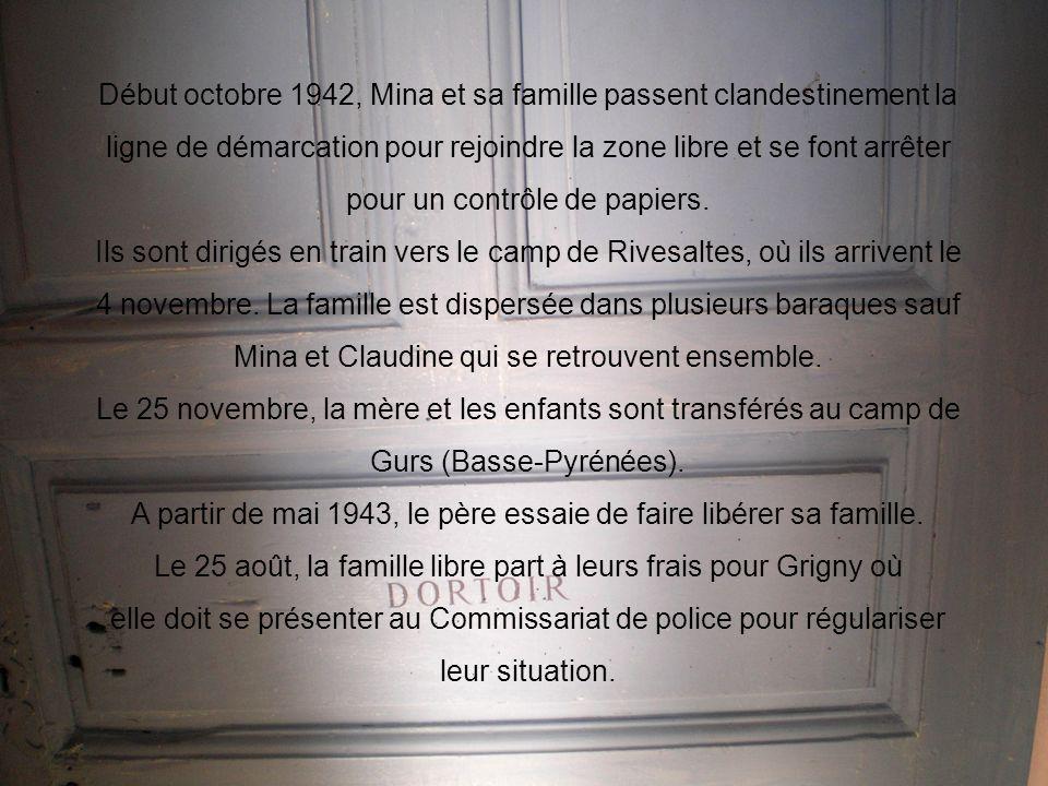 Début octobre 1942, Mina et sa famille passent clandestinement la ligne de démarcation pour rejoindre la zone libre et se font arrêter pour un contrôl