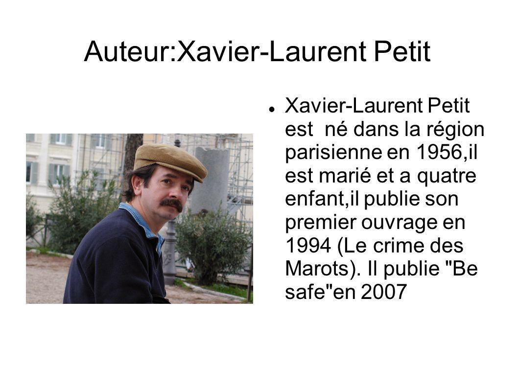 Auteur:Xavier-Laurent Petit Xavier-Laurent Petit est né dans la région parisienne en 1956,il est marié et a quatre enfant,il publie son premier ouvrag