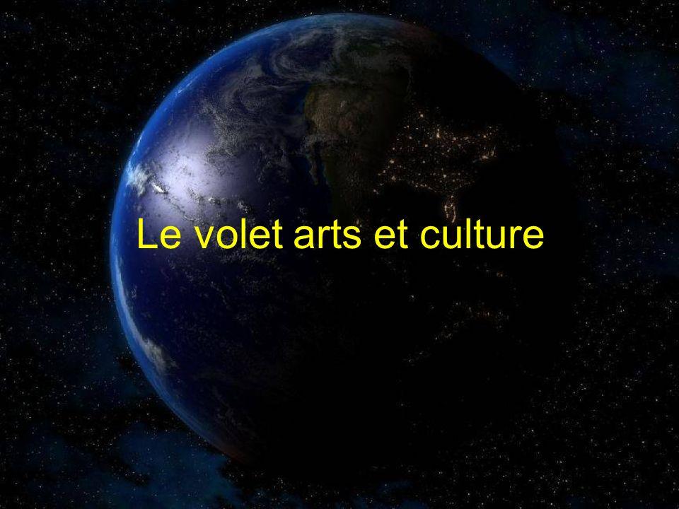 Le volet arts et culture