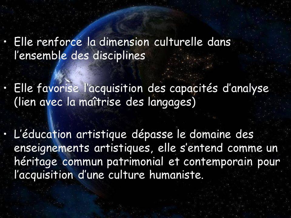 Elle renforce la dimension culturelle dans lensemble des disciplines Elle favorise lacquisition des capacités danalyse (lien avec la maîtrise des lang