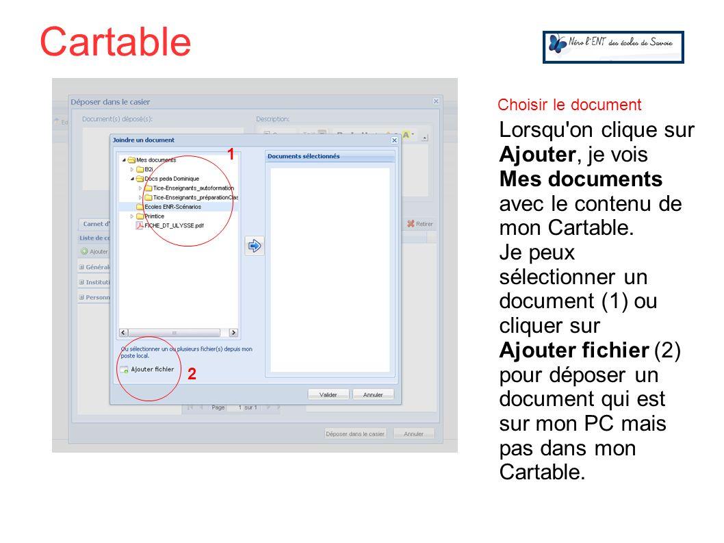 Lorsqu'on clique sur Ajouter, je vois Mes documents avec le contenu de mon Cartable. Je peux sélectionner un document (1) ou cliquer sur Ajouter fichi