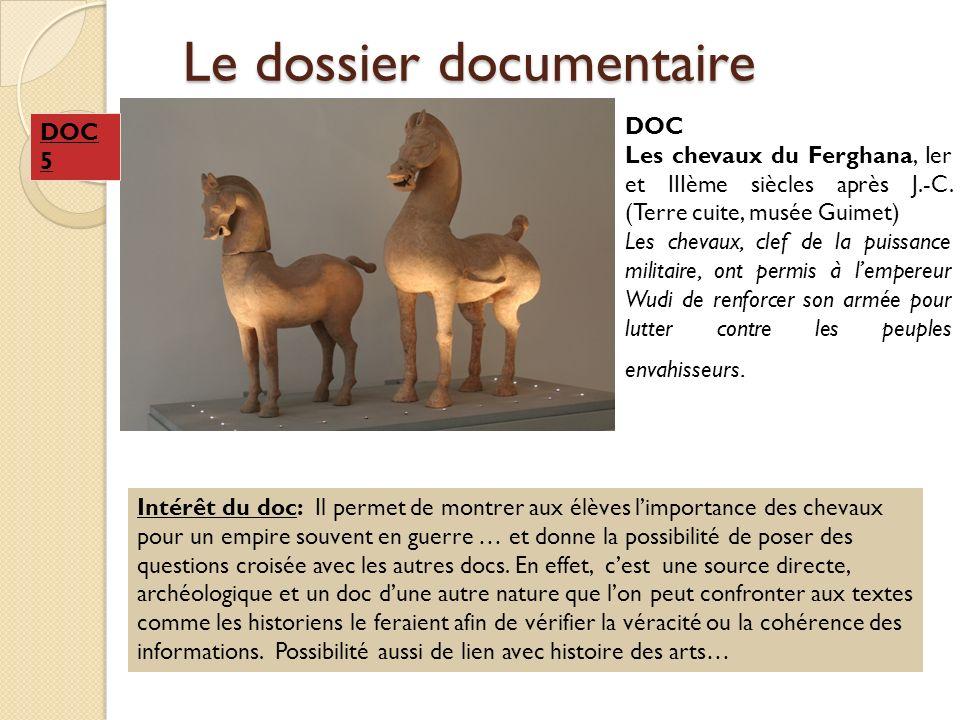 Le dossier documentaire DOC Les chevaux du Ferghana, Ier et IIIème siècles après J.-C. (Terre cuite, musée Guimet) Les chevaux, clef de la puissance m