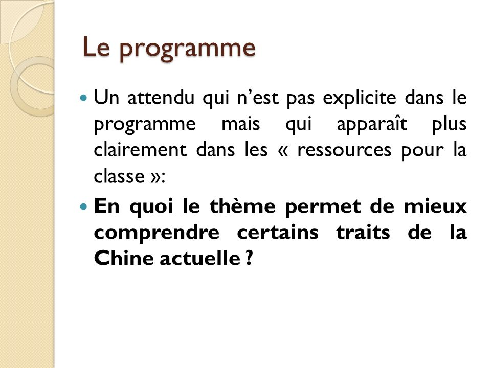 Un attendu qui nest pas explicite dans le programme mais qui apparaît plus clairement dans les « ressources pour la classe »: En quoi le thème permet