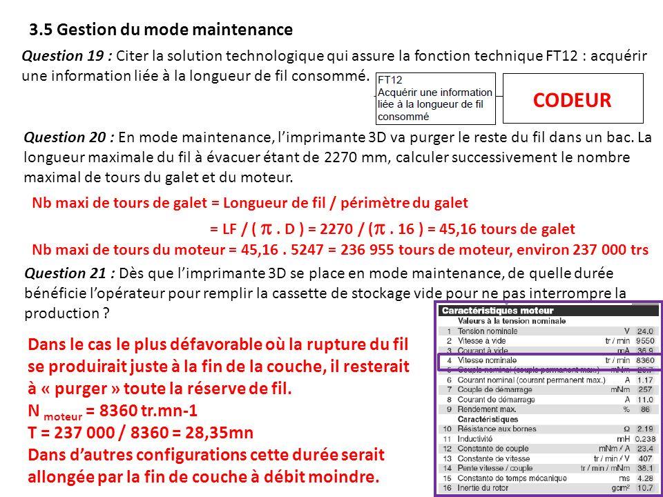 3.5 Gestion du mode maintenance Question 19 : Citer la solution technologique qui assure la fonction technique FT12 : acquérir une information liée à