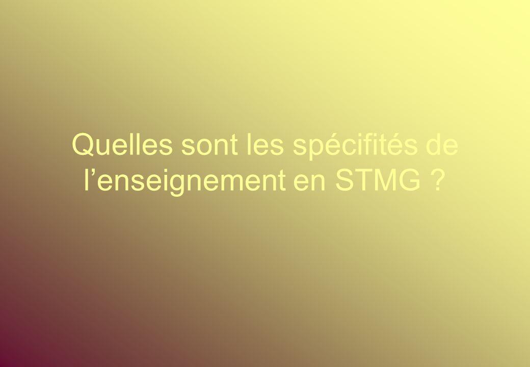 Quelles sont les spécifités de lenseignement en STMG ?