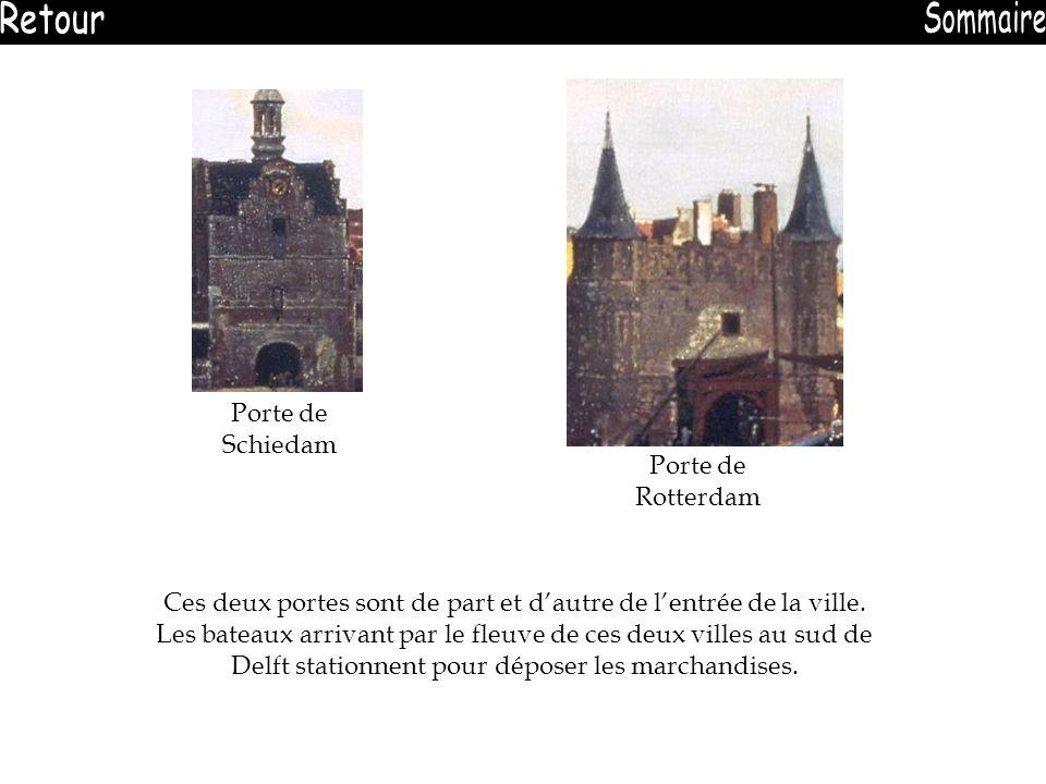 Porte de Schiedam Ces deux portes sont de part et dautre de lentrée de la ville. Les bateaux arrivant par le fleuve de ces deux villes au sud de Delft
