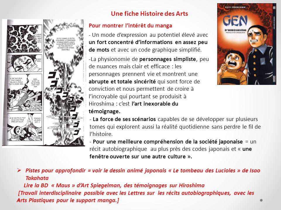 Pistes pour approfondir = voir le dessin animé japonais « Le tombeau des Lucioles » de Isao Takahata Lire la BD « Maus » dArt Spiegelman, des témoigna