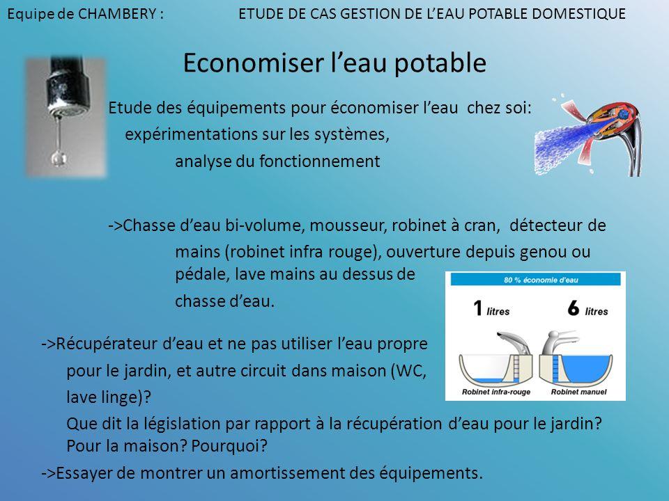 Economiser leau potable Etude des équipements pour économiser leau chez soi: expérimentations sur les systèmes, analyse du fonctionnement ->Chasse dea