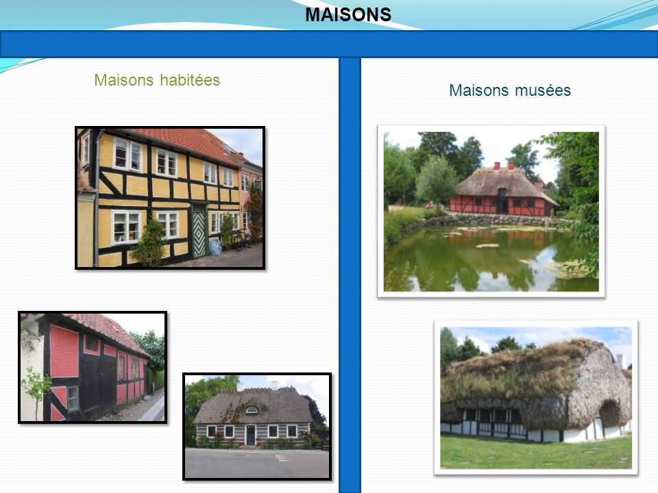 Maisons habitées Maisons musées MAISONS