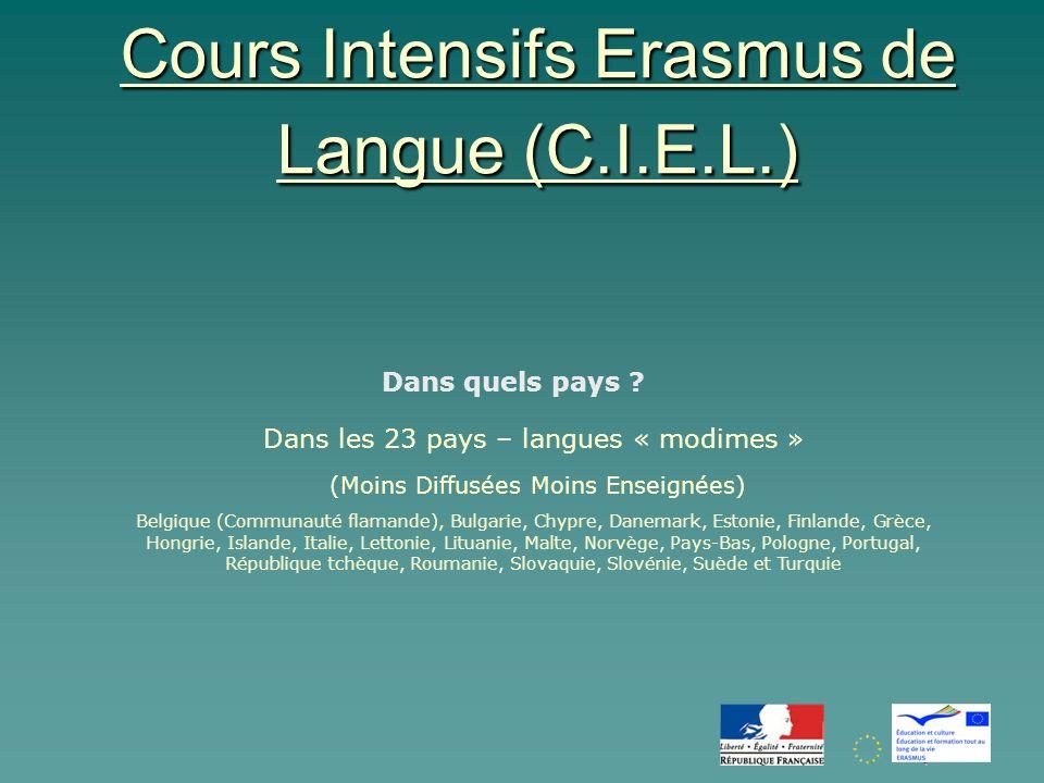 Cours Intensifs Erasmus de Langue (C.I.E.L.) Dans quels pays .
