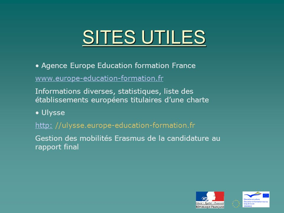 SITES UTILES Agence Europe Education formation France www.europe-education-formation.fr Informations diverses, statistiques, liste des établissements