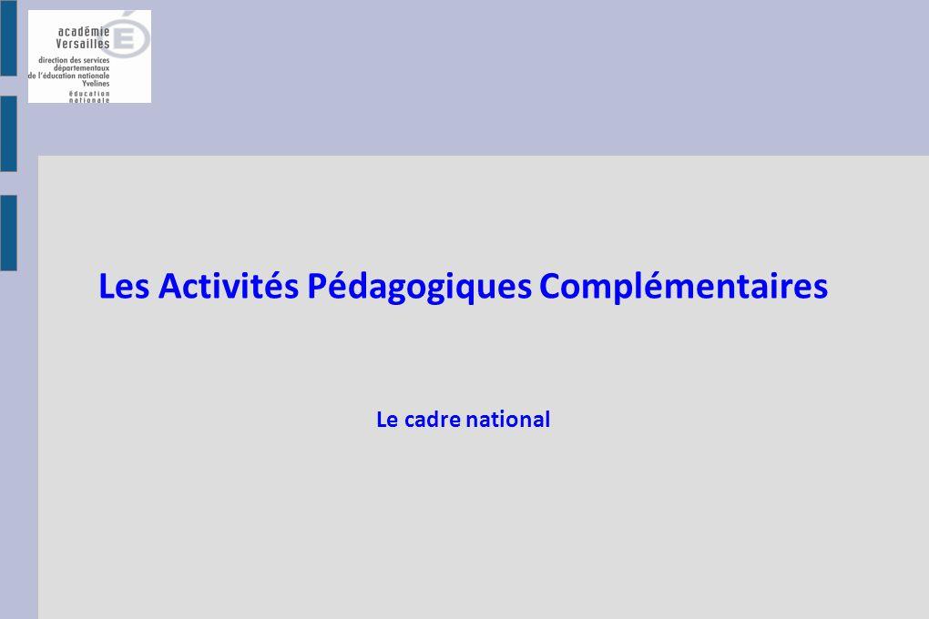 Les Activités Pédagogiques Complémentaires Le cadre national