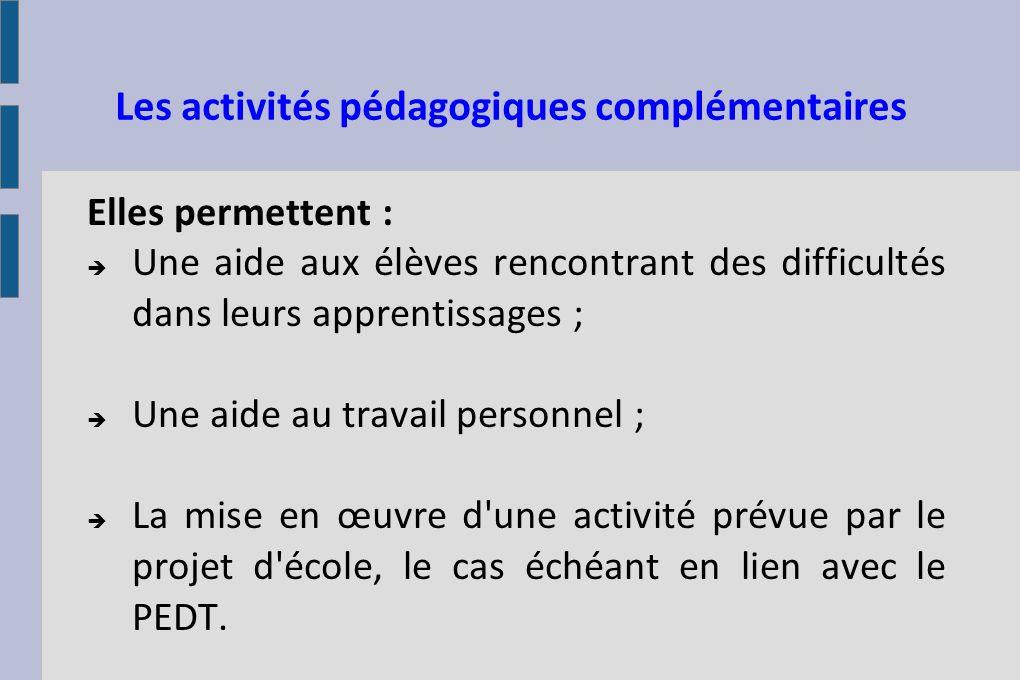 Les Activités Pédagogiques Complémentaires La démarche pédagogique