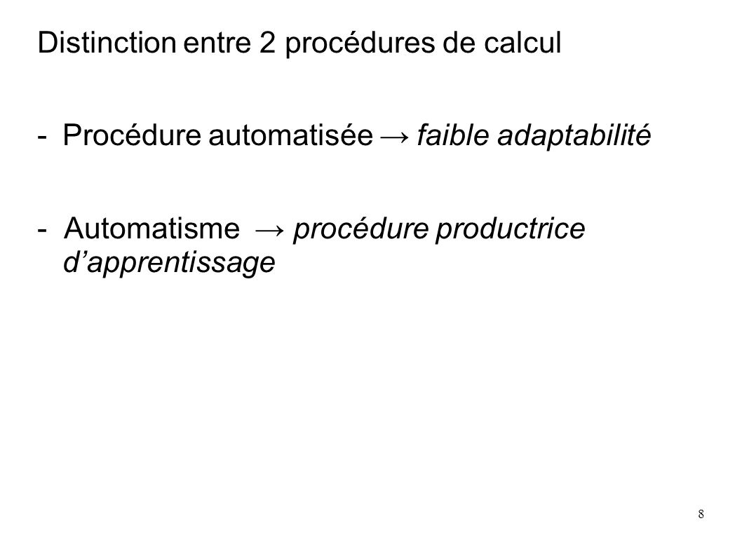 39 Les cascades 7910 27 103 Additives, soustractives 2592 24 6 3 Multiplicatives 2592 24 6 3 24 6 3 Remarque : le dernier produit peut être vérifié à la calculatrice