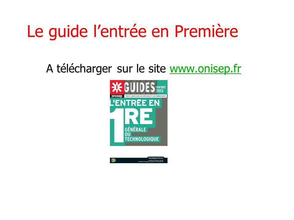 Le guide lentrée en Première A télécharger sur le site www.onisep.frwww.onisep.fr