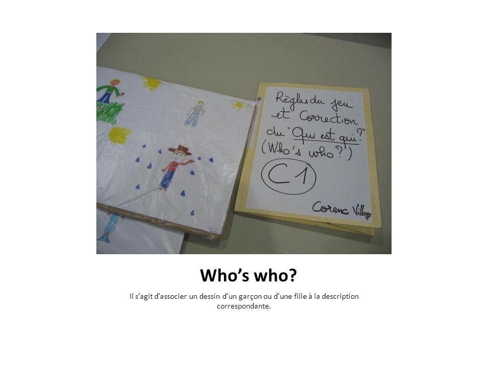 Whos who? Il sagit dassocier un dessin dun garçon ou dune fille à la description correspondante.