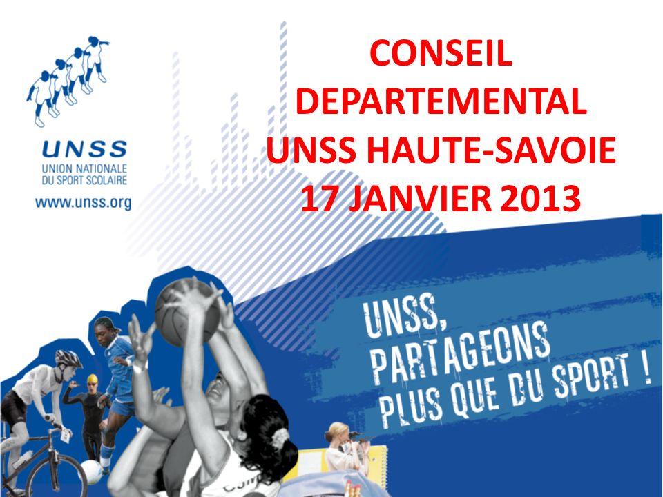 CONSEIL DEPARTEMENTAL UNSS HAUTE-SAVOIE 17 JANVIER 2013