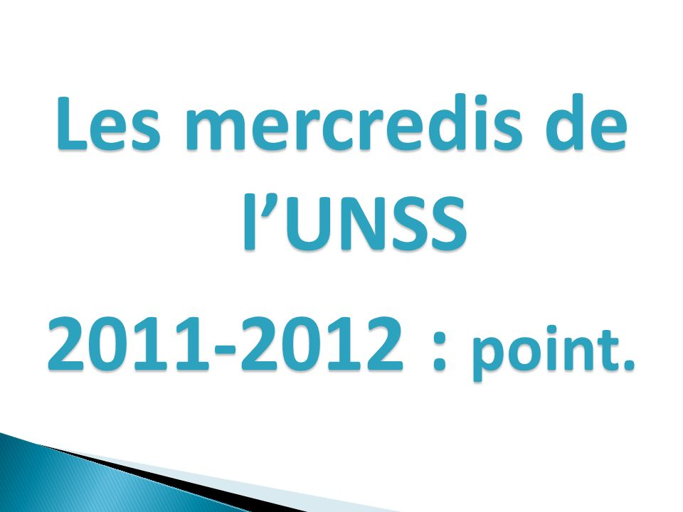 Les mercredis de lUNSS 2011-2012 : point.