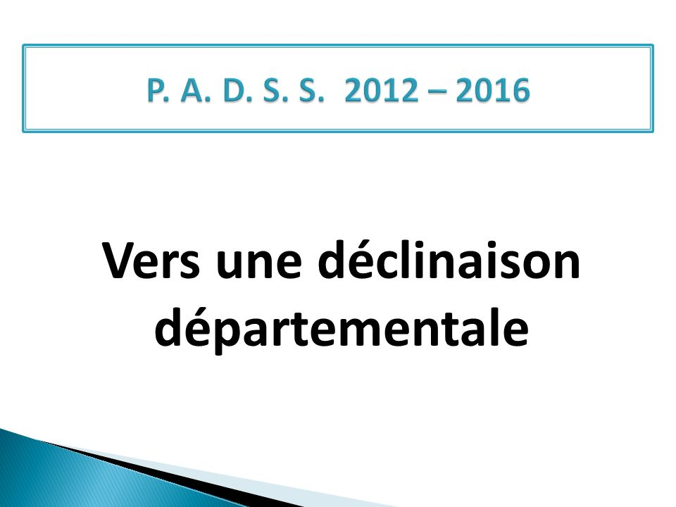 Vers une déclinaison départementale