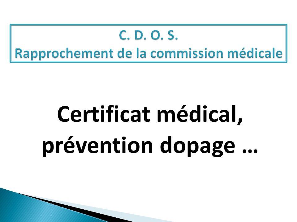 Certificat médical, prévention dopage …