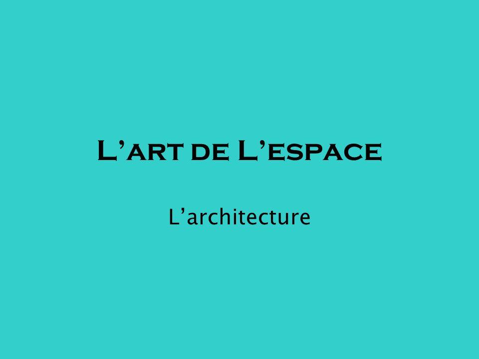 Lart de Lespace Larchitecture