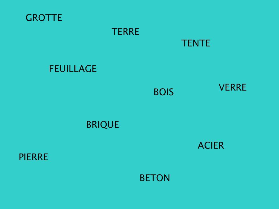 GROTTE TERRE FEUILLAGE TENTE BRIQUE BOIS PIERRE BETON ACIER VERRE