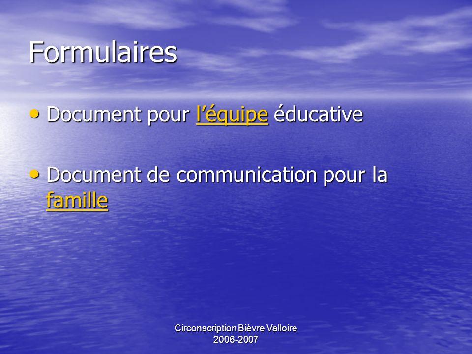 Circonscription Bièvre Valloire 2006-2007 Merci de votre attention !