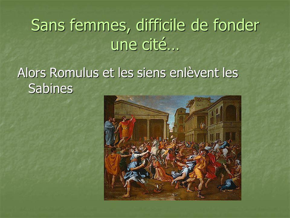 Sans femmes, difficile de fonder une cité… Alors Romulus et les siens enlèvent les Sabines