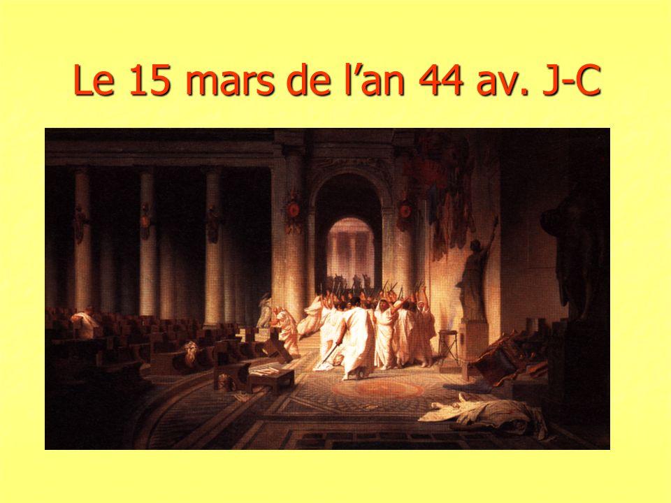 Le 15 mars de lan 44 av. J-C