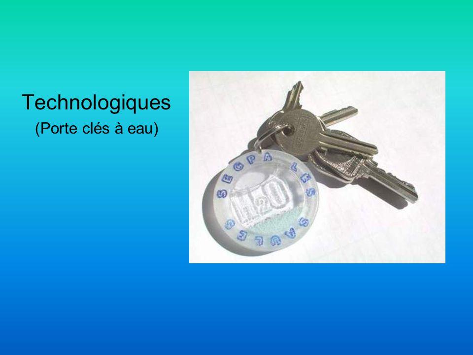 Technologiques (Porte clés à eau)