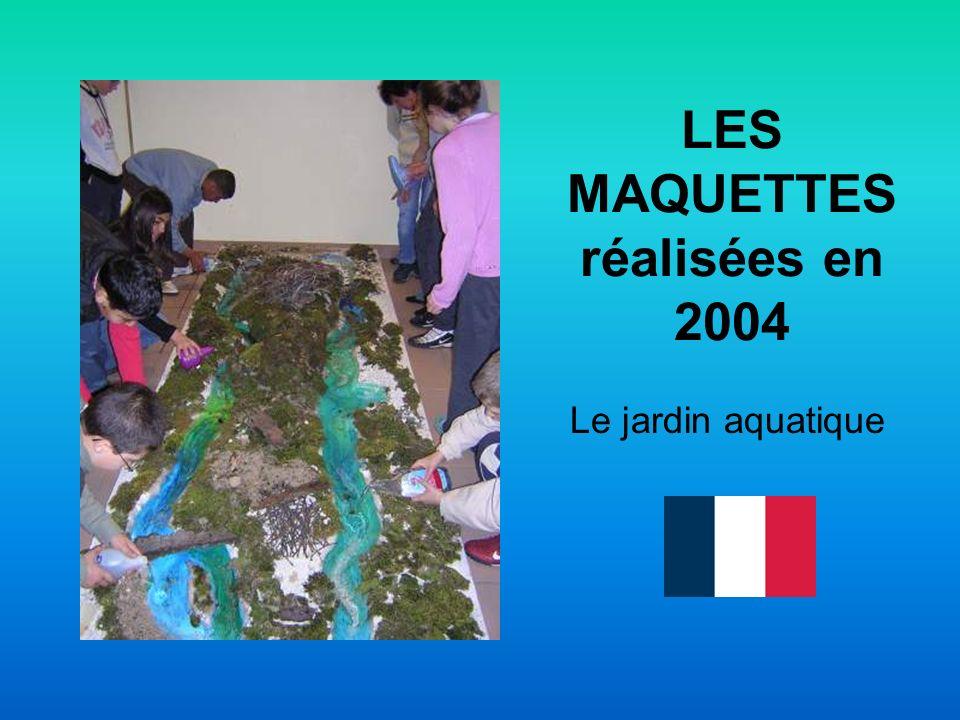 Le jardin aquatique LES MAQUETTES réalisées en 2004