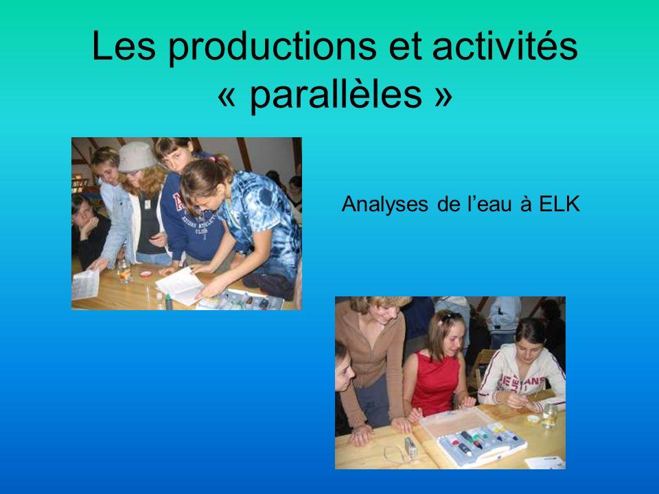 Les productions et activités « parallèles » Analyses de leau à ELK
