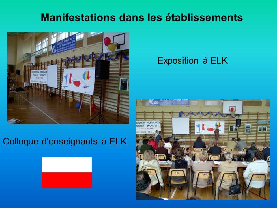 Manifestations dans les établissements Exposition à ELK Colloque denseignants à ELK