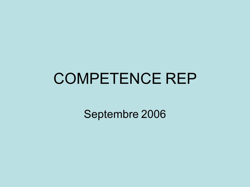 COMPETENCE REP Septembre 2006