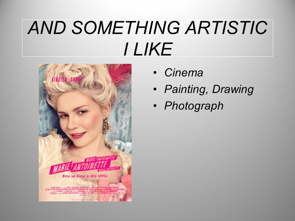 AND SOMETHING ARTISTIC I LIKE Cinema Painting, Drawing Photograph