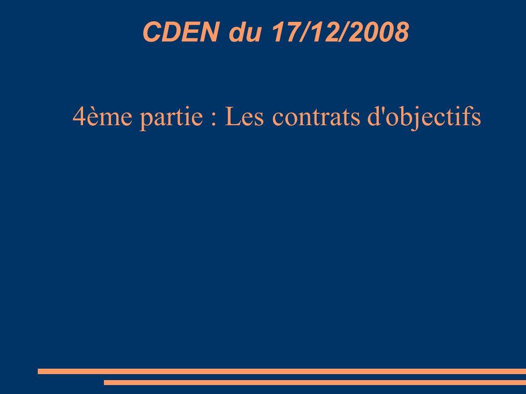 CDEN du 17/12/2008 4ème partie : Les contrats d objectifs