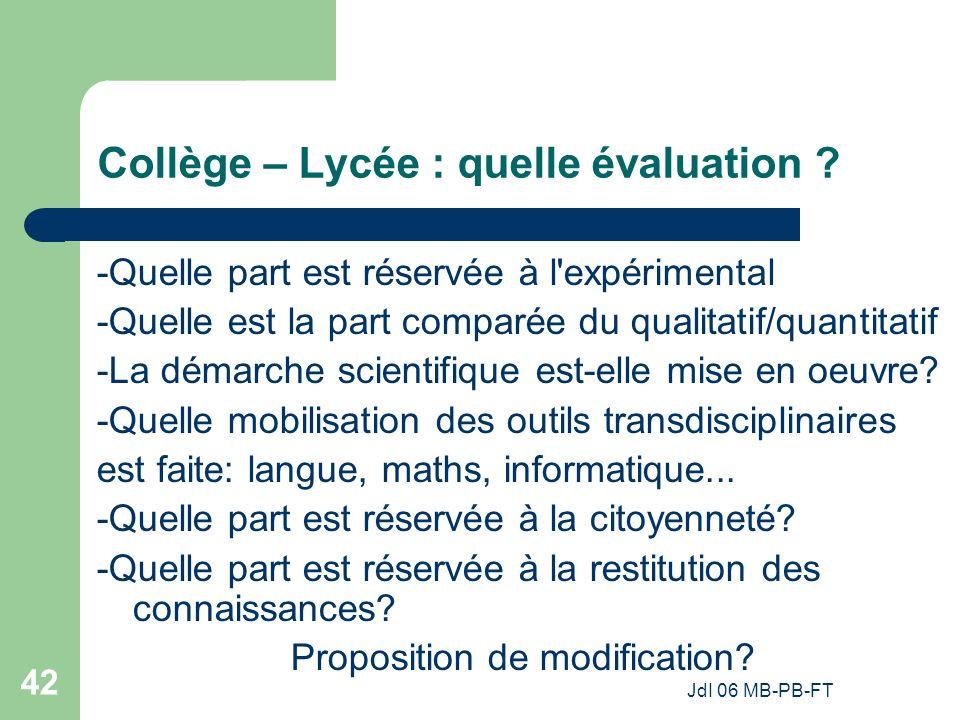 JdI 06 MB-PB-FT 42 Collège – Lycée : quelle évaluation .