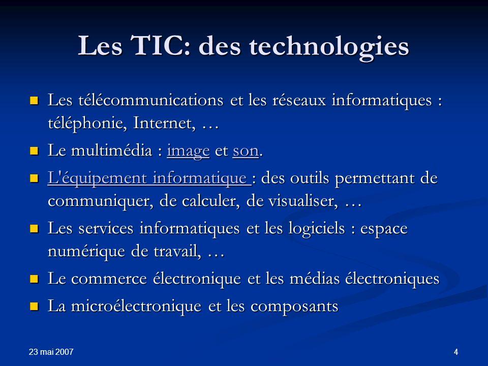 23 mai 2007 5 Les TIC.