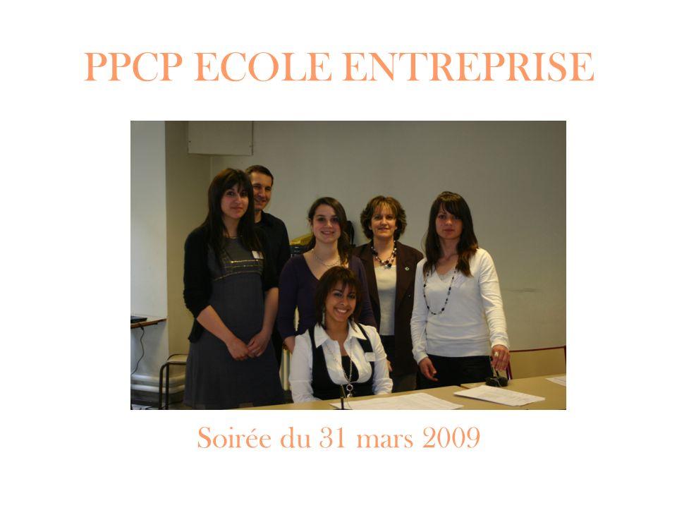 PPCP ECOLE ENTREPRISE Soirée du 31 mars 2009