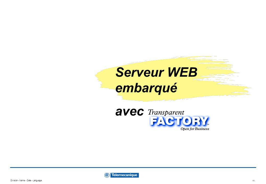 Division - Name - Date - Language 10 Transparent Ready - les services Ethernet Choix des services / produits