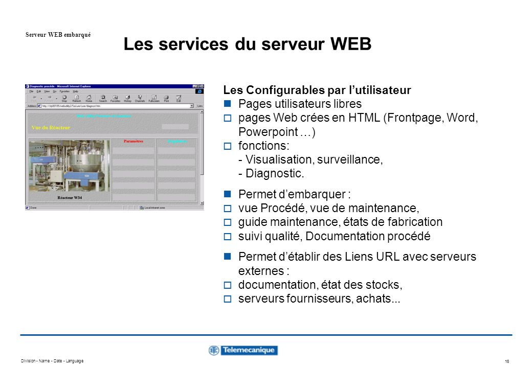 Division - Name - Date - Language 15 Exploitation : Graphique Data Editor (V2.0) Serveur WEB embarqué