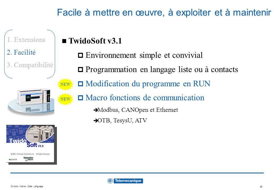 Division - Name - Date - Language 25 1. Extensions 2. Facilité 3. Compatibilité De nombreuses applications accessibles Capacités de communication éten