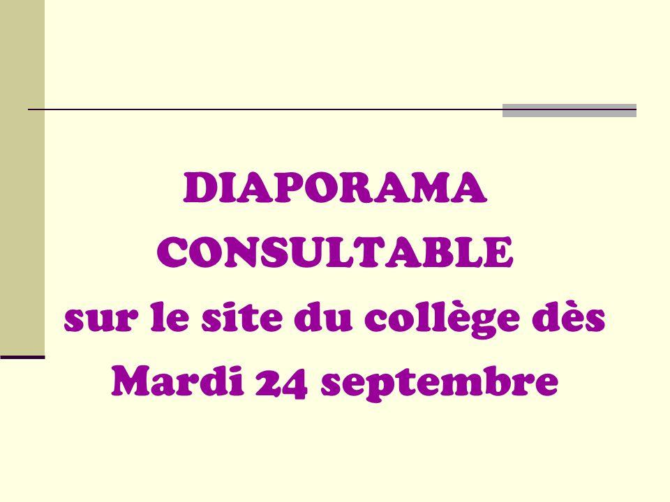 DIAPORAMA CONSULTABLE sur le site du collège dès Mardi 24 septembre